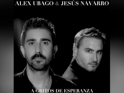 Alex Ubago estrena una versión especial de 'A gritos de esperanza' junto a Jesús Navarro de Reik