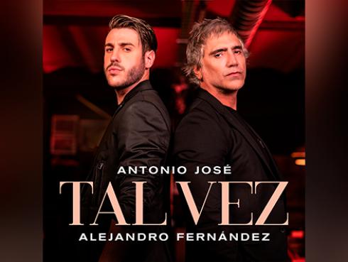 Antonio José lanza 'Tal vez' junto a Alejandro Fernández
