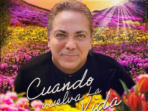 """Cristian Ccastro  entrega un conmovedor canto de esperanza con """"CUANDO VUELVA LA VIDA"""""""
