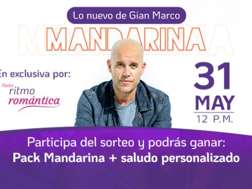 Conoce a los ganador del Pack Mandarina y saludo personalizado de GianMarco