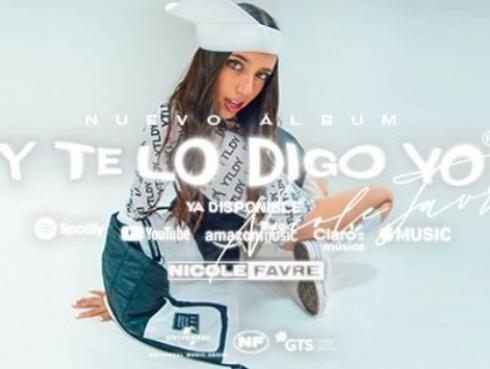 Nicole Favre estrena la reedición de su primer álbum 'Y Te Lo Digo Yo'
