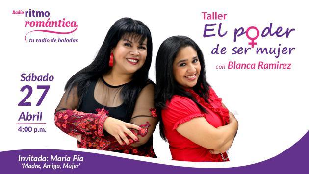 Blanca Ramirez dará el taller 'El poder de ser mujer' en Piura