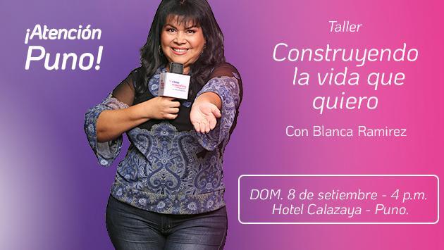 ¡Puno! Gana entradas para el taller 'Construyendo la vida que quiero' con Blanca Ramirez