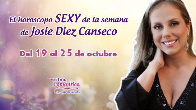 Horóscopo sexy de Josie Diez Canseco: Del 19 al 25 de octubre
