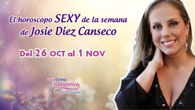 Horóscopo sexy de Josie Diez Canseco: Del 26 de octubre al 1 de noviembre