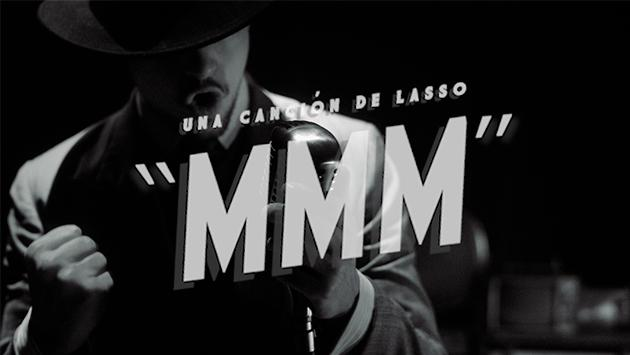 Lasso estrena 'MMM'