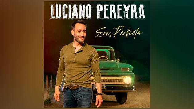 Luciano Pereyra presenta 'Eres perfecta'