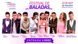 Juan Solo, Idéntico, Daniel lazo, Fer Reyna, Nikko Ponce & Flavia Laos, Johnny Lau, Juan Carlos Rey De Castro y Sandra Muente estarán en el Festival de Baladas